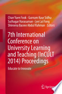 7th International Conference on University Learning and Teaching  InCULT 2014  Proceedings