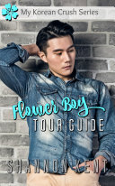 Flower Boy Tour Guide