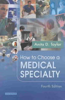 How to Choose a Medical Specialty