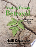Breaking Through Betrayal
