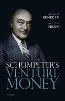 Schumpeter s Venture Money