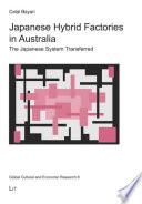 Japanese Hybrid Factories in Australia
