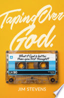 Taping Over God
