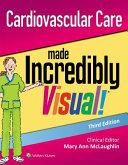 Cardiovascular Care Made Incredibly Visual  Book