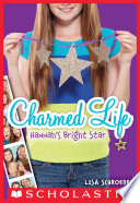 Charmed Life 4 Hannah S Bright Star