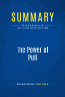 Summary: The Power of Pull