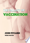 The Fallacy of Vaccination