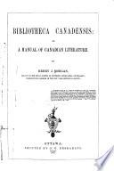 Bibliotheca Canadensis