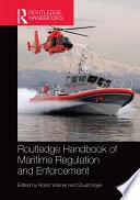 Routledge Handbook of Maritime Regulation and Enforcement