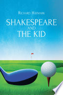 Shakespeare and the Kid