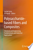 Polysaccharide-based Fibers and Composites
