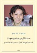 Papageiengeflüster. Geschichten aus der Vogelschule