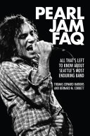 Pearl Jam FAQ: All That's Left to Know About Seattle's Most ...