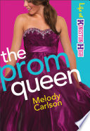 The Prom Queen Life At Kingston High Book 3  Book