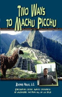Two Ways to Machu Picchu Book