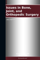 Issues in Bone, Joint, and Orthopedic Surgery: 2011 Edition [Pdf/ePub] eBook