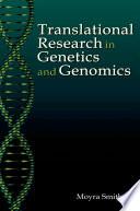 Translational Research In Genetics And Genomics Book PDF