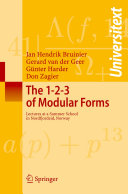 The 1-2-3 of Modular Forms
