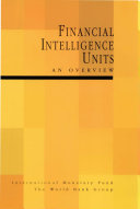 Financial Intelligence Units: An Overview