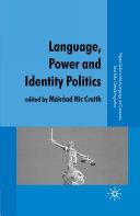 Language, Power and Identity Politics