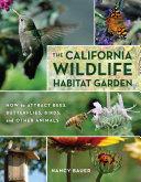 The California Wildlife Habitat Garden