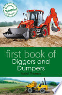 First Book of Diggers and Dumpers Book PDF