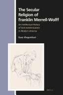 The Secular Religion of Franklin Merrell Wolff