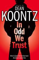 In Odd We Trust (Odd Thomas Graphic Novel)