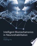Intelligent Biomechatronics in Neurorehabilitation