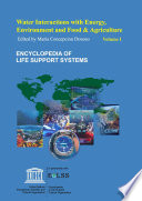 Water Interactions with Energy  Environment  Food and Agriculture Volume I