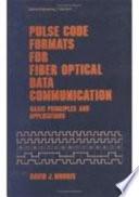 Pulse Code Formats For Fiber Optical Data Communication Book PDF