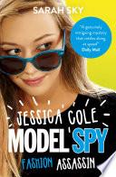 Jessica Cole Model Spy 2 Fashion Assassin