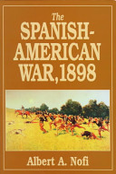 The Spanish American War 1898