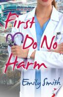 First Do No Harm Book PDF