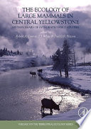 The Ecology of Large Mammals in Central Yellowstone Book
