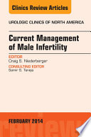 Current Management of Male Infertility  An Issue of Urologic  Book