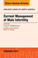 Current Management of Male Infertility  An Issue of Urologic