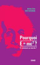 Pourquoi E=mc2 ?- et comment ça marche? Book