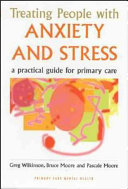 Treating People with Anxiety and Stress
