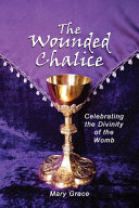 The Wounded Chalice