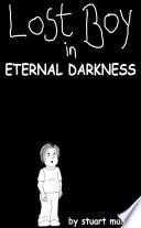 Lost Boy in Eternal Darkness (2nd Edition)