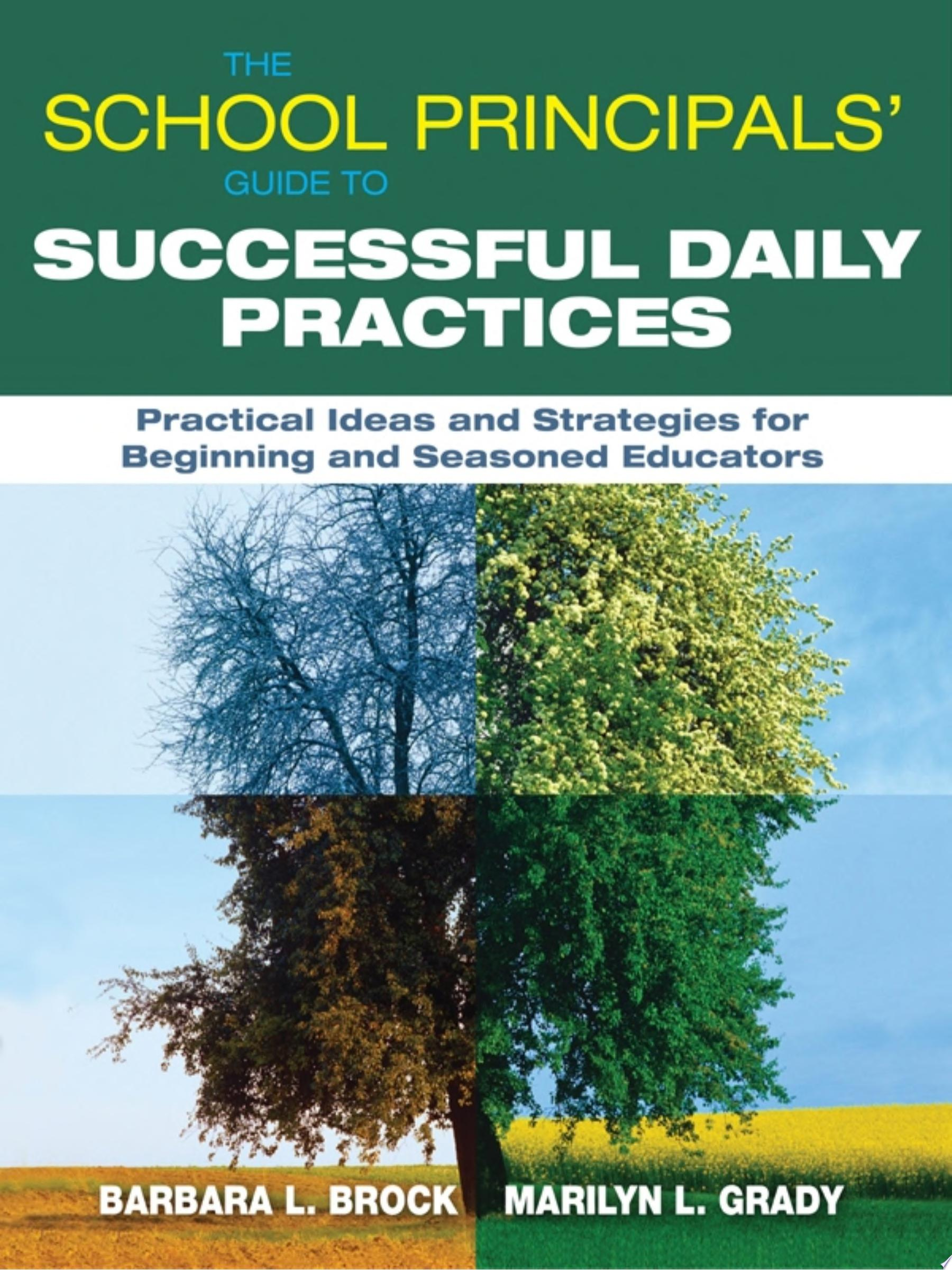 The School Principals  Guide to Successful Daily Practices