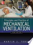 Principles And Practice of Mechanical Ventilation, Third Edition