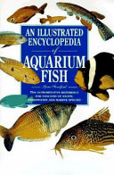 An Illustrated Encyclopedia Of Aquarium Fish