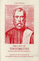 The Life of Tintoretto  and of His Children Domenico and Marietta