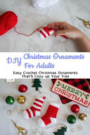DIY Christmas Ornaments For Adults