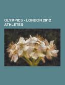 Olympics - London 2012 Athletes: Allison Schmitt, Amanda ...