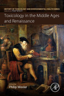 Toxicology in the Middle Ages and Renaissance