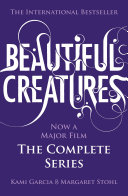 Beautiful Creatures: The Complete Series