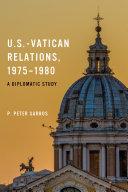 U S  Vatican Relations  1975   1980